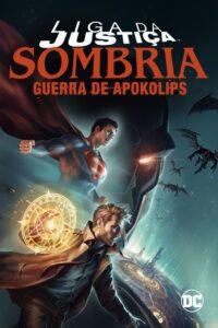 Liga da Justiça Sombria: Guerra de Apokolips (2020) Torrent Dublado e Legendado