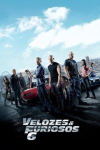 Velozes e Furiosos 6 (2013) Torrent Dublado e Legendado