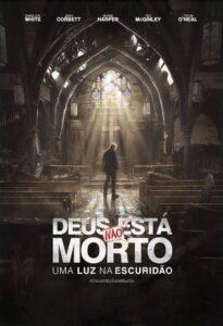 Deus Não Está Morto: Uma Luz na Escuridão (2018) Torrent Dublado e Legendado